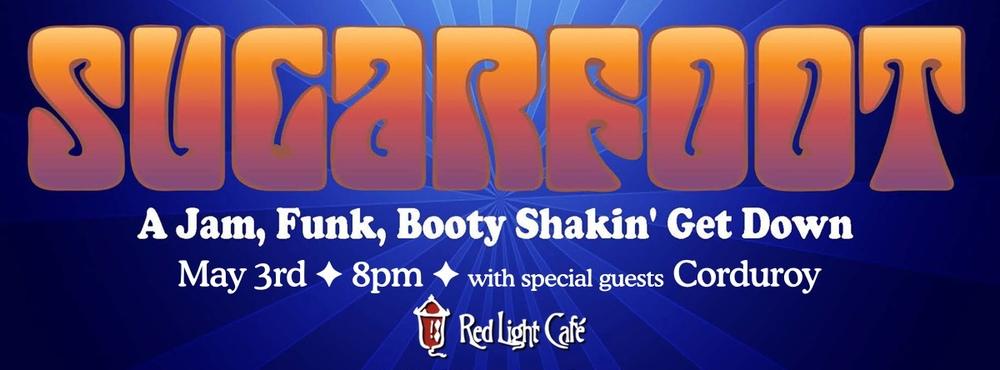 Sugarfoot w/ special guests Corduroy — May 3, 2014 — Red Light Café, Atlanta, GA