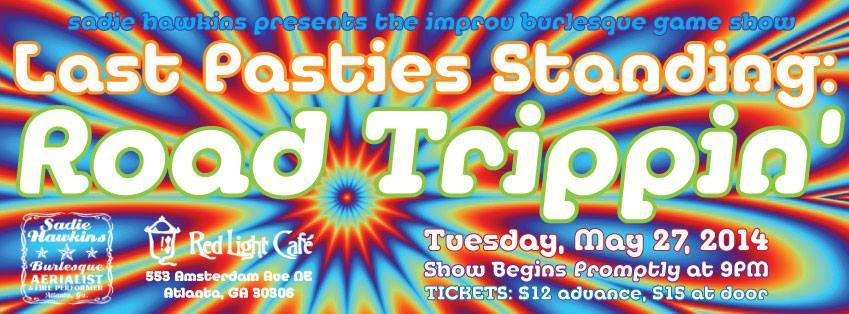 Last Pasties Standing — An Improv Burlesque Game Show at Red Light Café, Atlanta, GA