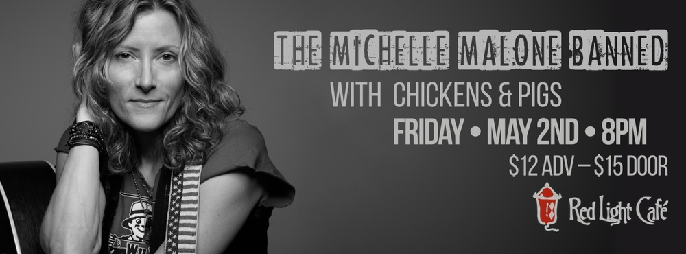 The Michelle Malone Band with Chickens and Pigs — May 2, 2014 — Red Light Café, Atlanta, GA