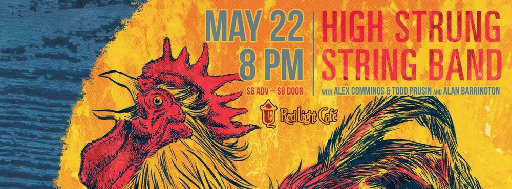 High Strung String Band w/ Alex Commins & Todd Prusin — May 22, 2014 — Red Light Café, Atlanta, GA