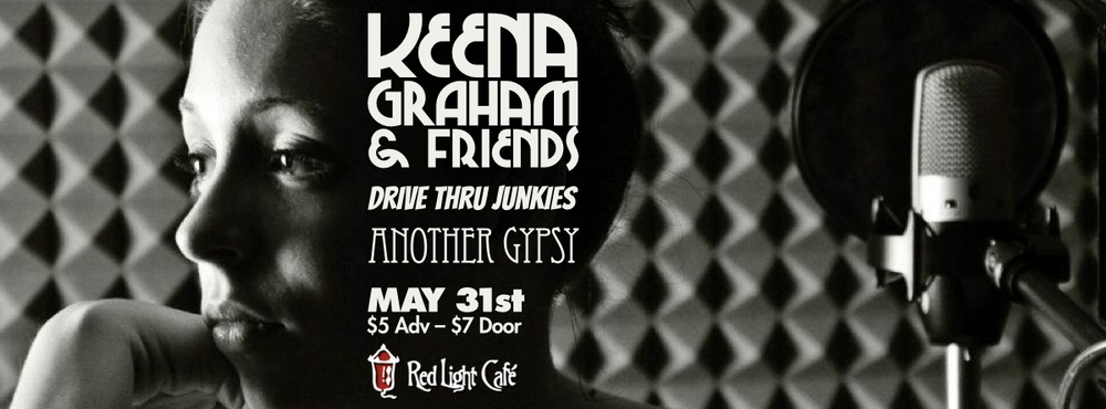 Keena Graham & Friends with Drive Thru Junkies + Another Gypsy — May 31, 2014 — Red Light Café, Atlanta, GA