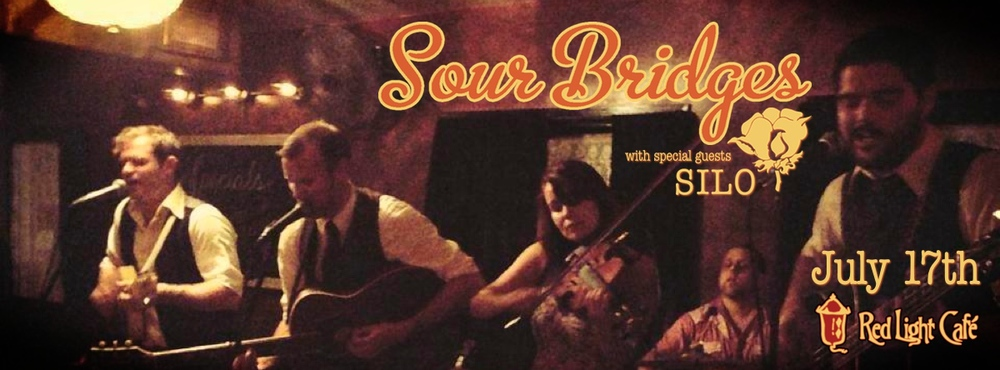 Sour Bridges w/ special guests Silo — July 17, 2014 — Red Light Café, Atlanta, GA