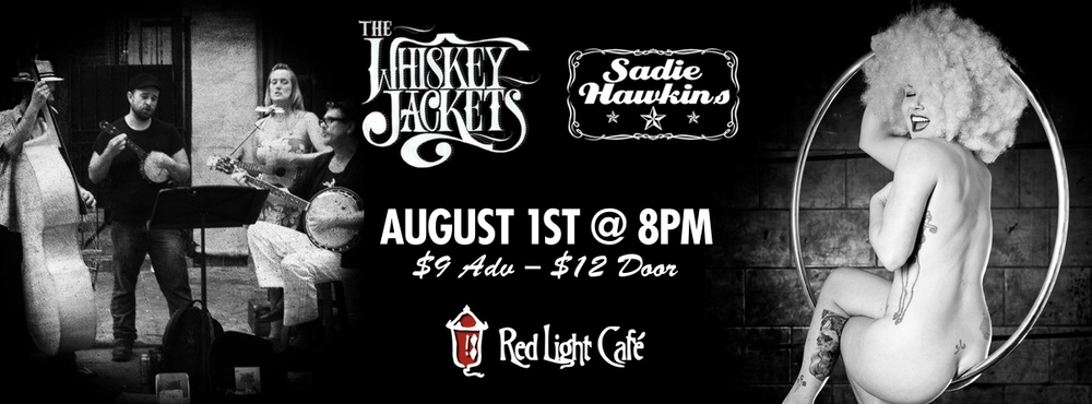 The Whiskey Jackets w/ Sadie Hawkins & Friends — August 1, 2014 — Red Light Café, Atlanta, GA
