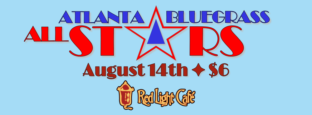 Atlanta Bluegrass Allstars — August 14, 2014 — Red Light Café, Atlanta, GA