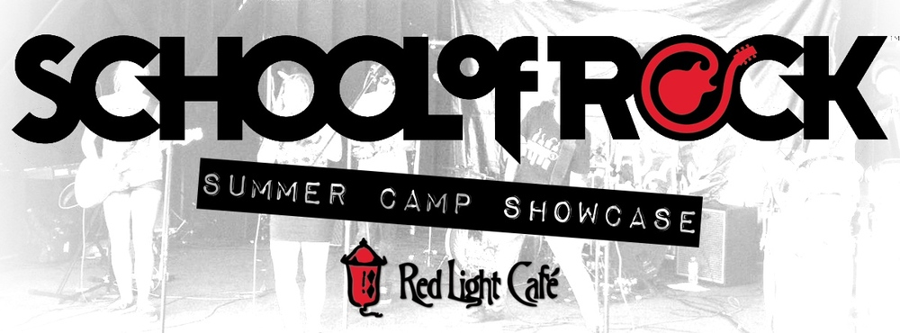 Atlanta School of Rock: Summer Camp Showcase — August 1, 2014 — Red Light Café, Atlanta, GA