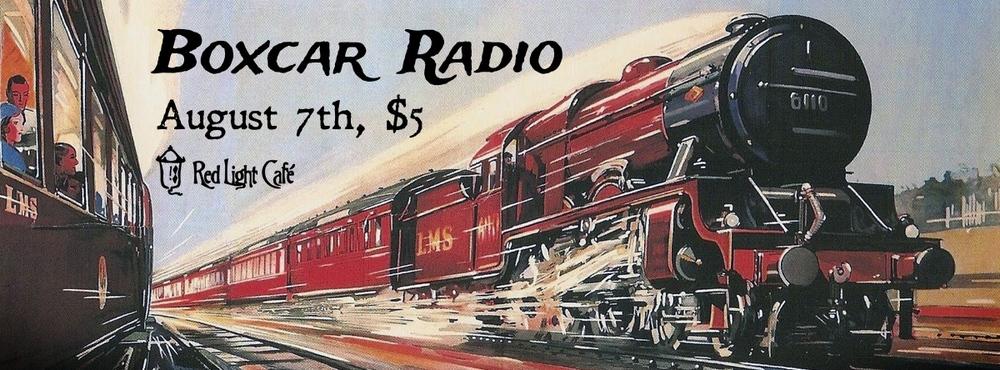 Boxcar Radio — August 7, 2014 — Red Light Café, Atlanta, GA