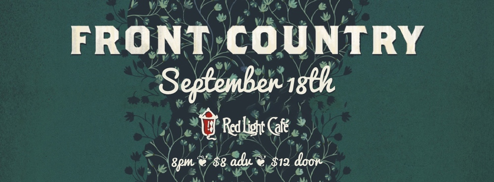Front Country — September 18, 2014 — Red Light Café, Atlanta, GA