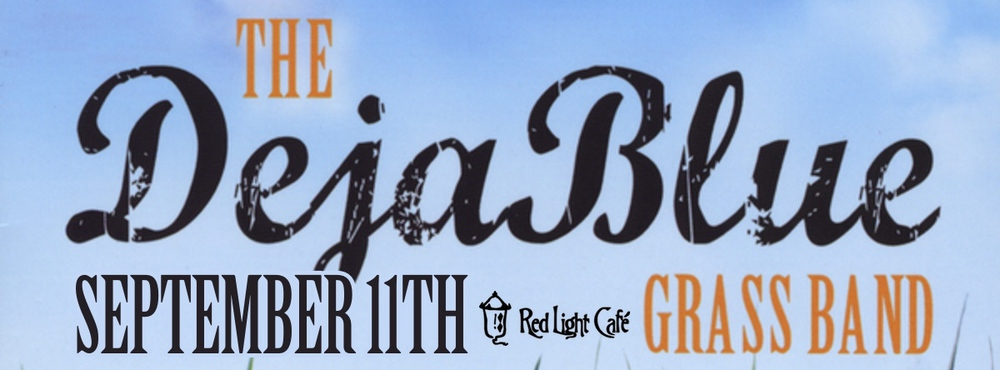 The DejaBlue Grass Band — September 11, 2014 — Red Light Café, Atlanta, GA