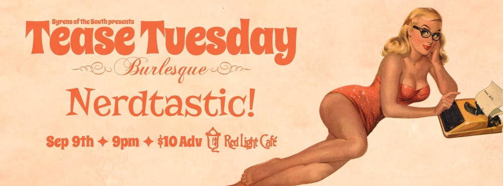 Tease Tuesday Burlesque: Nerdtastic! — September 9, 2014 — Red Light Café, Atlanta, GA