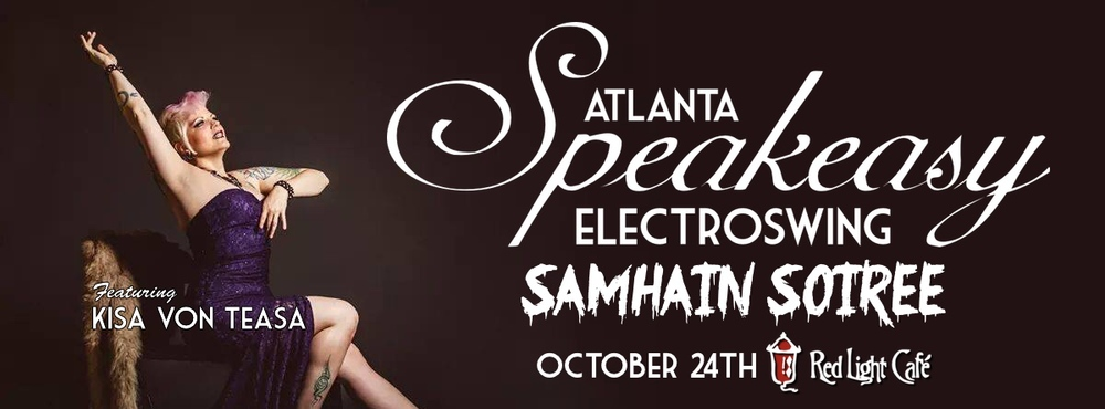 Speakeasy Electro Swing Atlanta Samhain Soiree — October 24, 2014 — Red Light Café, Atlanta, GA