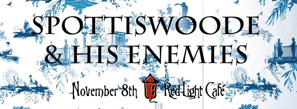 Spottiswoode & His Enemies — November 8, 2014 — Red Light Café, Atlanta, GA