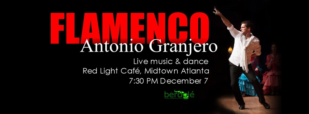 An Evening of Flamenco from Spain — December 7, 2014 — Red Light Café, Atlanta, GA