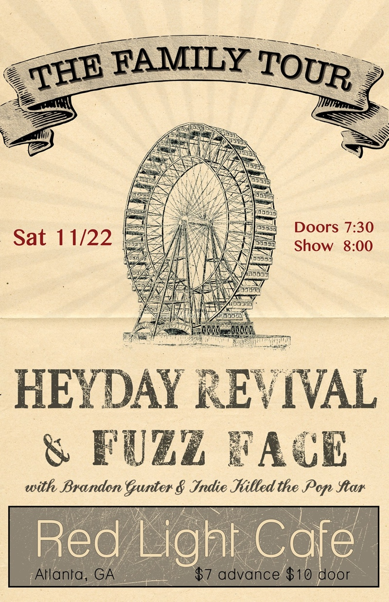 Heyday Revival & Fuzz Face w/ Brandon Gunter & Indie Killed the Pop Star — November 22, 2014 — Red Light Café, Atlanta, GA