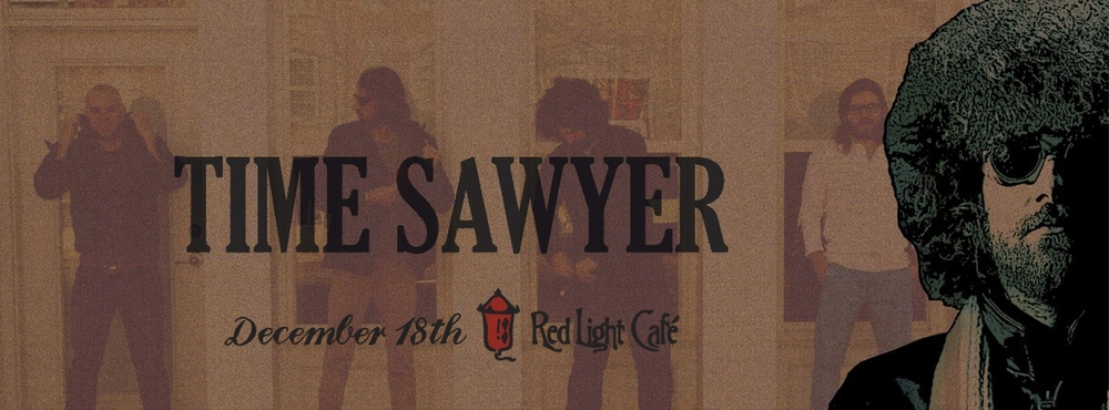 Time Sawyer — December 18, 2014 — Red Light Café, Atlanta, GA