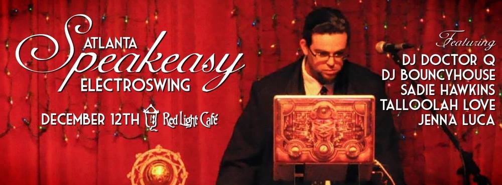 Speakeasy Electro Swing Atlanta — December 12, 2014 — Red Light Café, Atlanta, GA