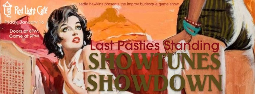 Last Pasties Standing: Showtunes Showdown — January 16, 2015 — Red Light Café, Atlanta, GA