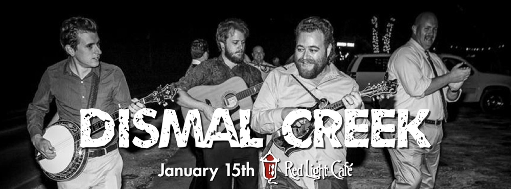 Dismal Creek — January 15, 2014 — Red Light Café, Atlanta, GA