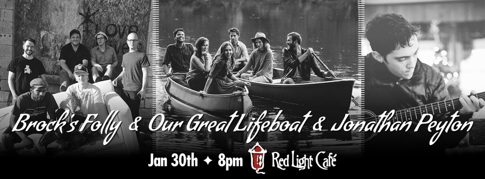 Brock's Folly + Our Great Lifeboat + Jonathan Peyton — January 30, 2015 — Red Light Café, Atlanta, GA