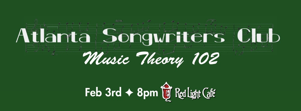 Music Theory 102 — February 3, 2015 — Red Light Café, Atlanta, GA
