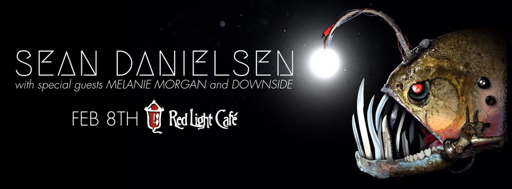 Sean Danielsen w/ Melanie Morgan + Downside — February 8, 2015 — Red Light Café, Atlanta, GA
