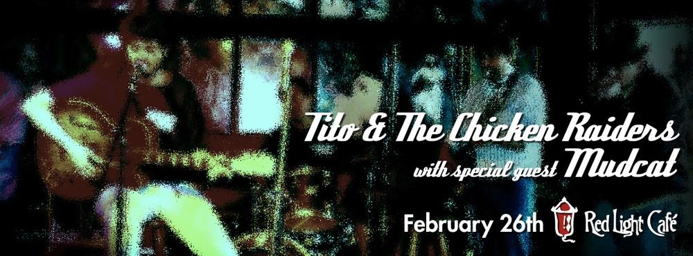 Tito & The Chicken Raiders with Mudcat — February 26, 2015 — Red Light Café, Atlanta, GA