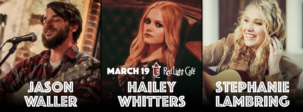 Jason Waller + Hailey Whitters + Stephanie Lambring — March 19, 2015 — Red Light Café, Atlanta, GA