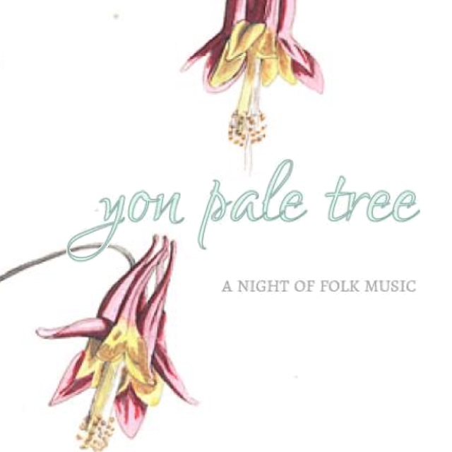 Yon Pale Tree: A Night of Folk Music — March 29, 2015 — Red Light Café, Atlanta, GA