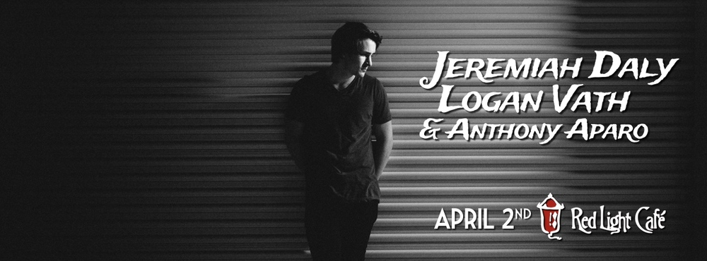 Jeremiah Daly + Logan Vath + Anthony Aparo — April 2, 2015 — Red Light Café, Atlanta, GA