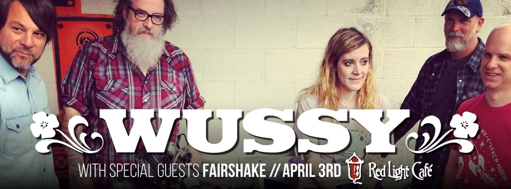 Wussy with Fairshake — April 3, 2015 — Red Light Café, Atlanta, GA