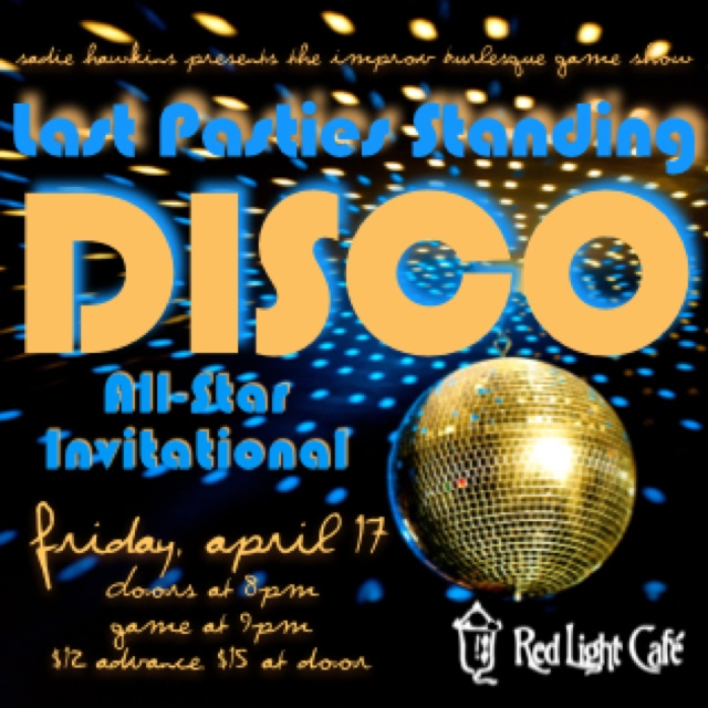 Last Pasties Standing's Disco All-Star Invitational — April 17, 2015 — Red Light Café, Atlanta, GA
