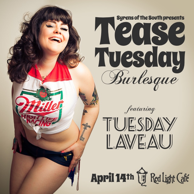 Tease Tuesday Burlesque ft. Tuesday Laveau — April 14, 2015 — Red Light Café, Atlanta, GA