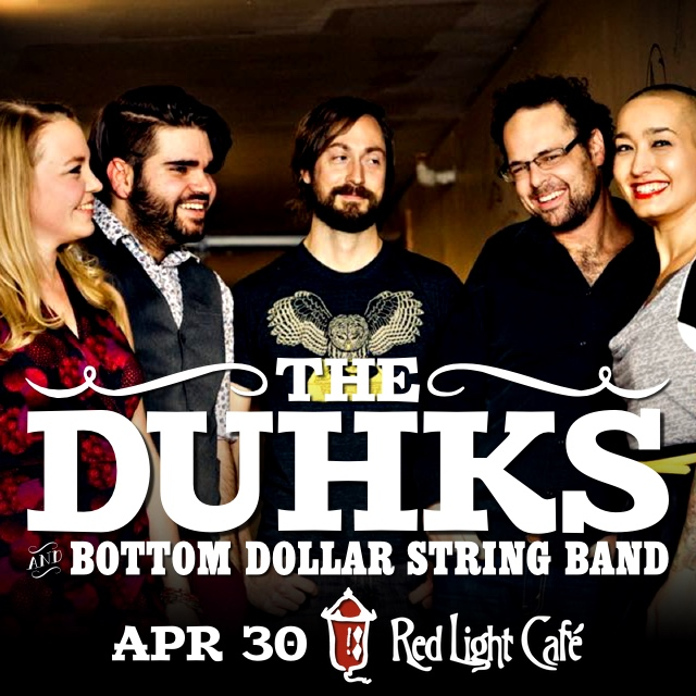 The Duhks with Bottom Dollar String Band — April 30, 2015 — Red Light Café, Atlanta, GA