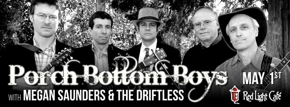 Porch Bottom Boys w/ Megan Saunders & The Driftless — May 1, 2015 — Red Light Café, Atlanta, GA
