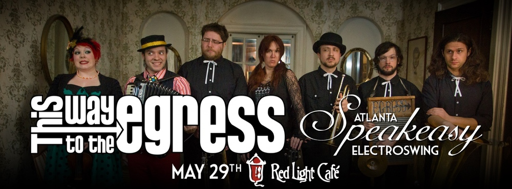 Speakeasy Electro Swing Atlanta — May 29, 2015 — Red Light Café, Atlanta, GA