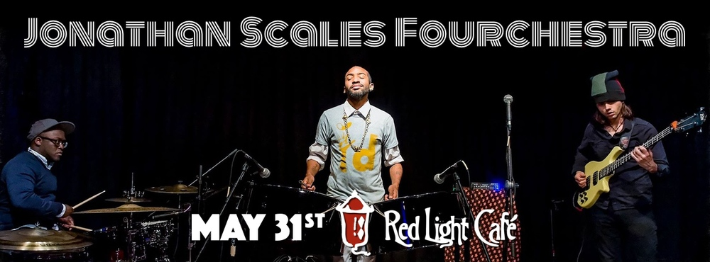 Jonathan Scales Fourchestra — May 31, 2015 — Red Light Café, Atlanta, GA