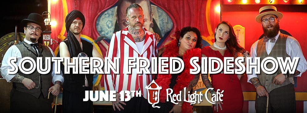 Southern Fried Sideshow — June 13, 2015 — Red Light Café, Atlanta, GA