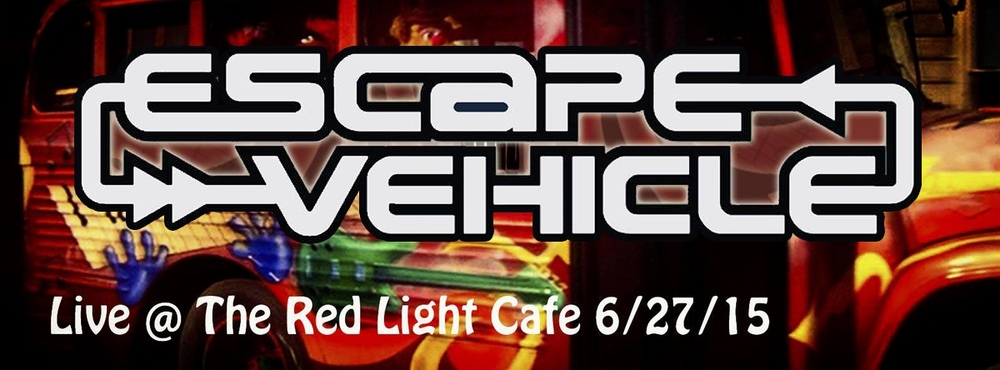 Escape Vehicle — June 27, 2015 — Red Light Café, Atlanta, GA