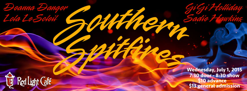 Southern Spitfires: An Evening with Deanna, GiGi, Lola & Sadie — July 1, 2015 — Red Light Café, Atlanta, GA