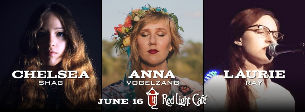 Chelsea Shag + Anna Vogelzang + Laurie Ray — June 16, 2015 — Red Light Café, Atlanta, GA