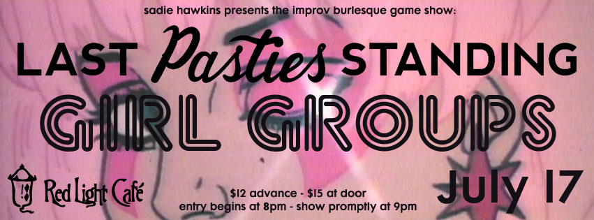 Last Pasties Standing: Girl Groups — July 17, 2015 — Red Light Café, Atlanta, GA