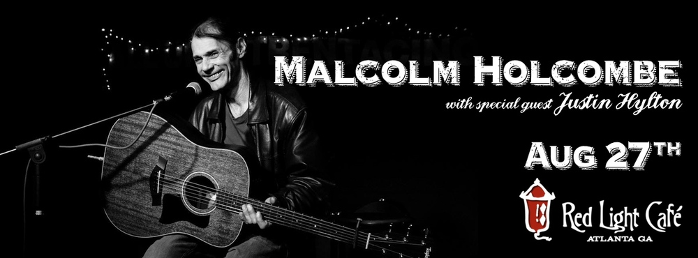 Malcolm Holcombe w/ Justin Hylton — August 27, 2015 — Red Light Café, Atlanta, GA