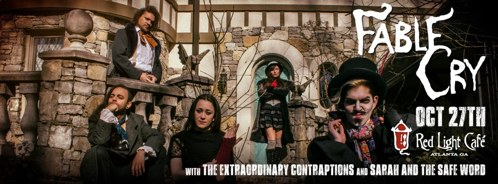 Fable Cry + The Extraordinary Contraptions + Sarah and the Safe Word — October 27, 2015 — Red Light Café, Atlanta, GA