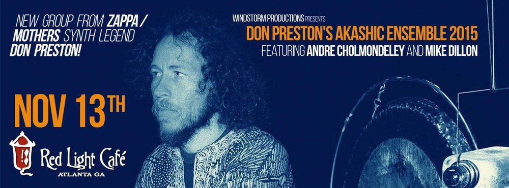 DON PRESTON'S AKASHIC ENSEMBLE 2015 feat. Andre Cholmondeley + Mike Dillon — November 13, 2015 — Red Light Café, Atlanta, GA