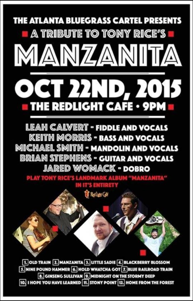 The Atlanta Bluegrass Cartel's Tribute to Tony Rice's Manzanita — October 22, 2015 — Red Light Café, Atlanta, GA