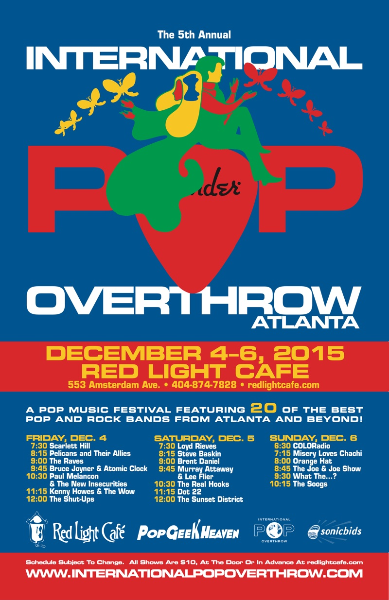 International Pop Overthrow ATLANTA: Day 1 — December 4, 2015 — Red Light Café, Atlanta, GA