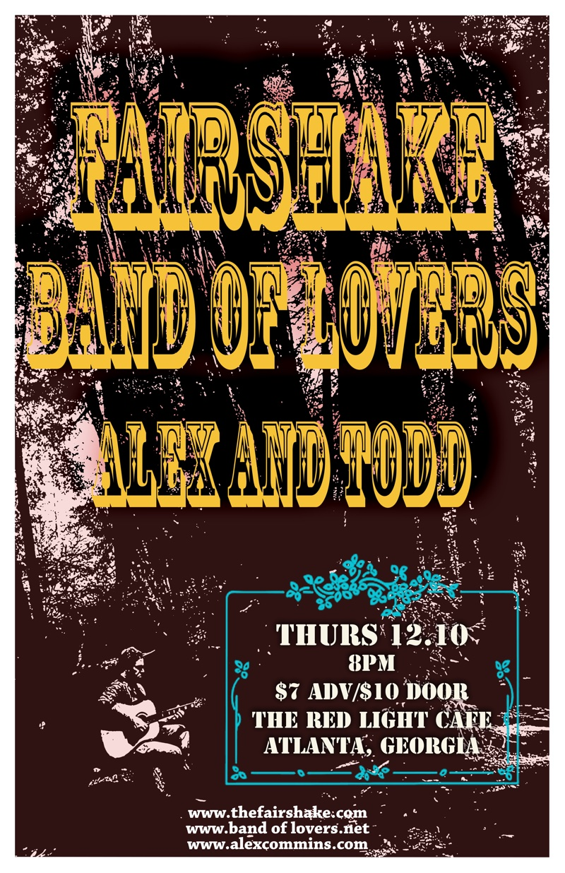 Fairshake + Band of Lovers + Alex & Todd — December 10, 2015 — Red Light Café, Atlanta, GA