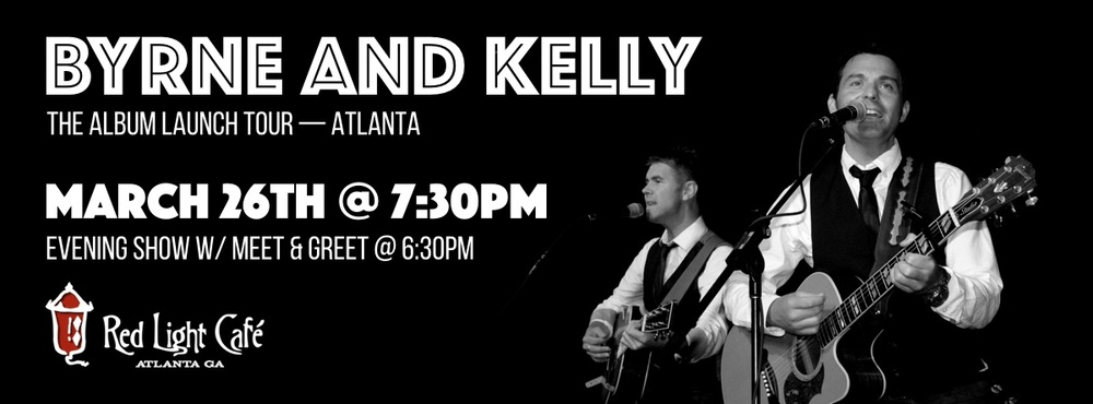 Byrne and Kelly: The Album Launch Tour — Evening Show — March 26, 2016 — Red Light Café, Atlanta, GA