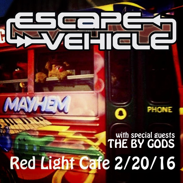 Escape Vehicle w/ The By Gods — February 20, 2016 — Red Light Café, Atlanta, GA