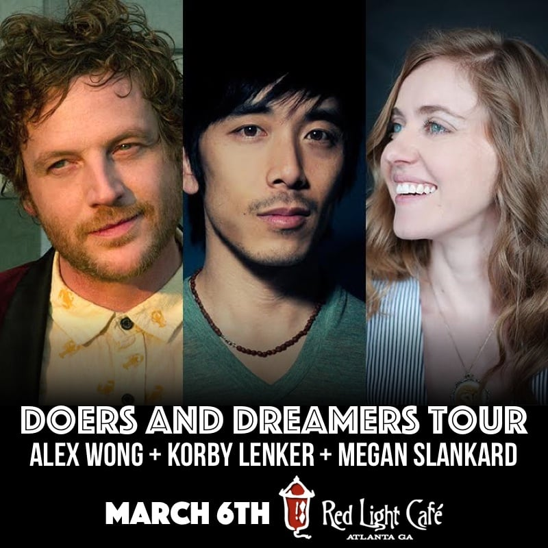 Alex Wong + Korby Lenker + Megan Slankard: DOERS AND DREAMERS Tour — March 6, 2016 — Red Light Café, Atlanta, GA