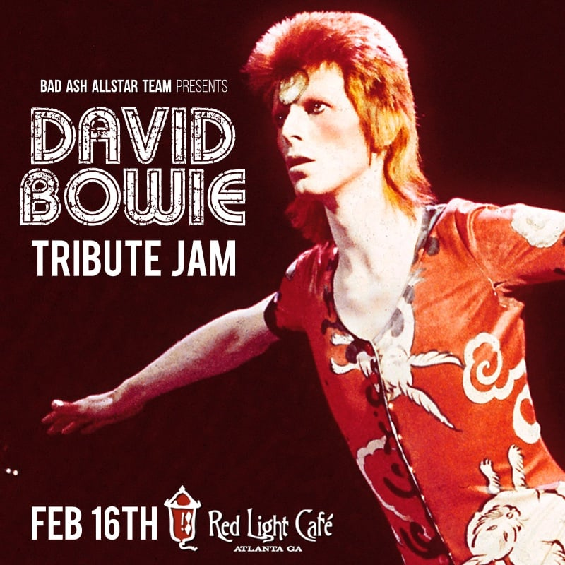 BAAT TRIBUTE JAM: David Bowie — February 16, 2016 — Red Light Café, Atlanta, GA
